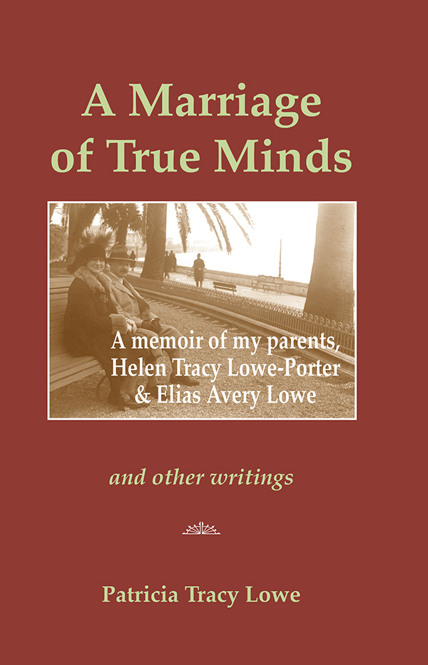 A Marriage of True Minds by Patricia Tracy Lowe