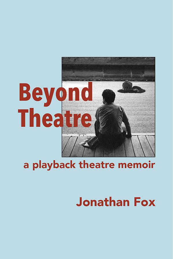 Beyond Theatre by Jonathan Fox